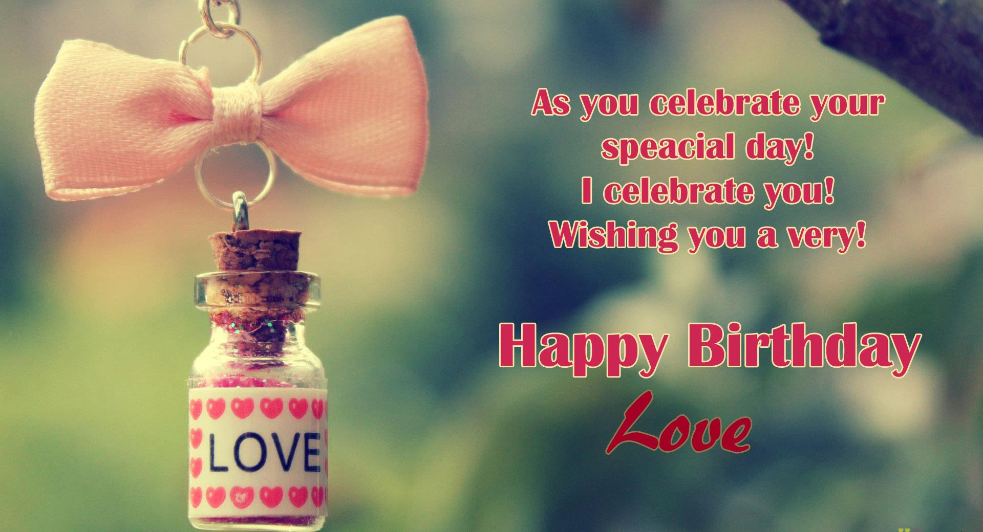 Uuu U >> Happy Birthday To Love HD Wallpapers, Messages & Quotes - Let Us Publish