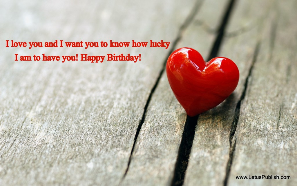 Love heart wallpaper with Birtday quotes
