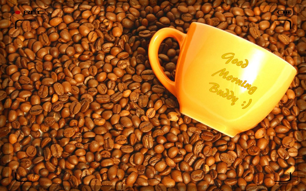 Good Morning Buddy Dark Coffee - Wallpaper