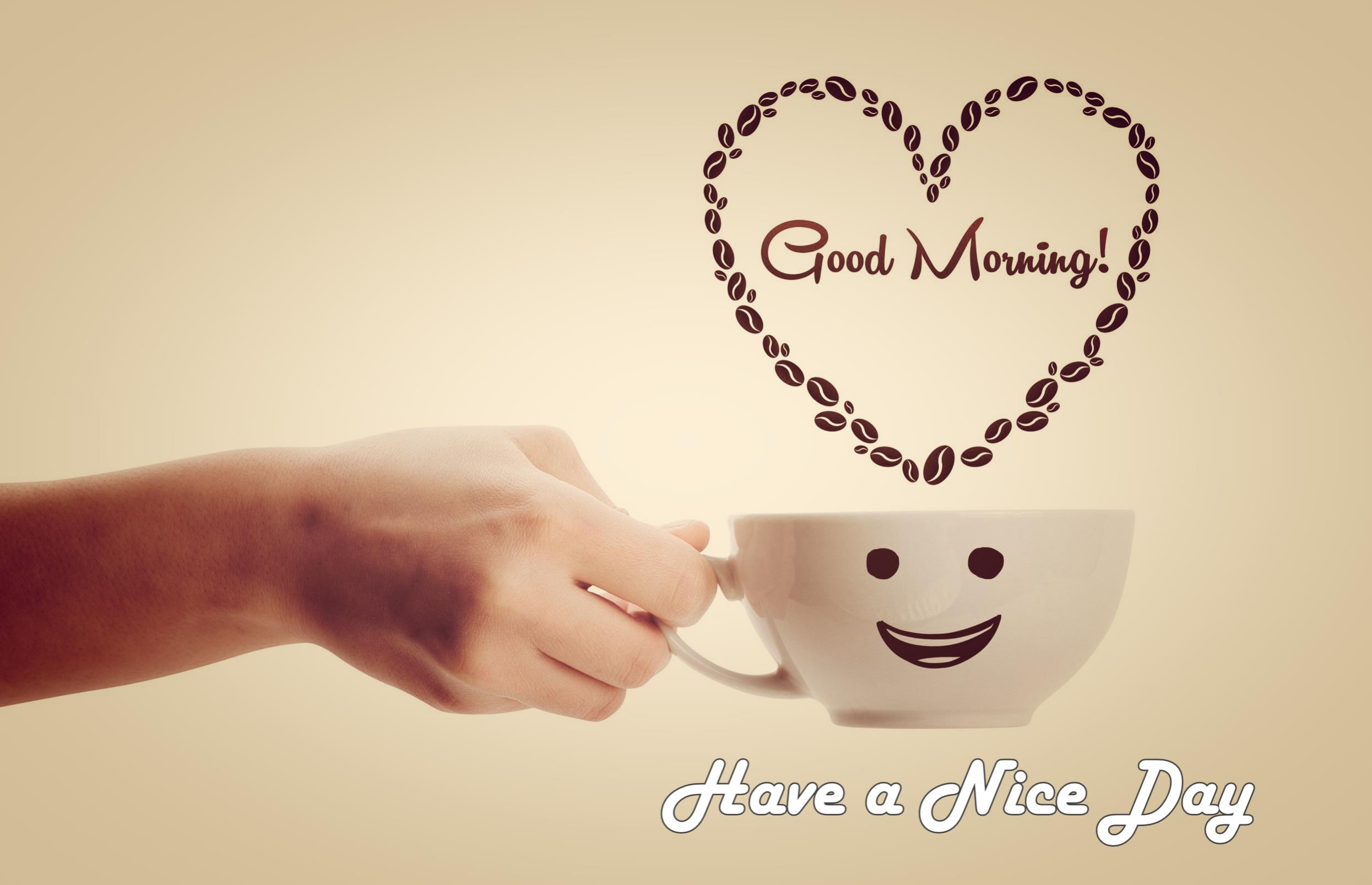 Good Morning Have a Nice Day with Coffee Hd Wallpaper