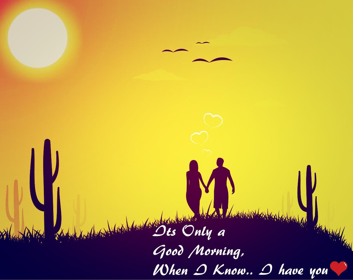 Wallpaper Good Morning With Love : Good Morning Wallpapers Free Download