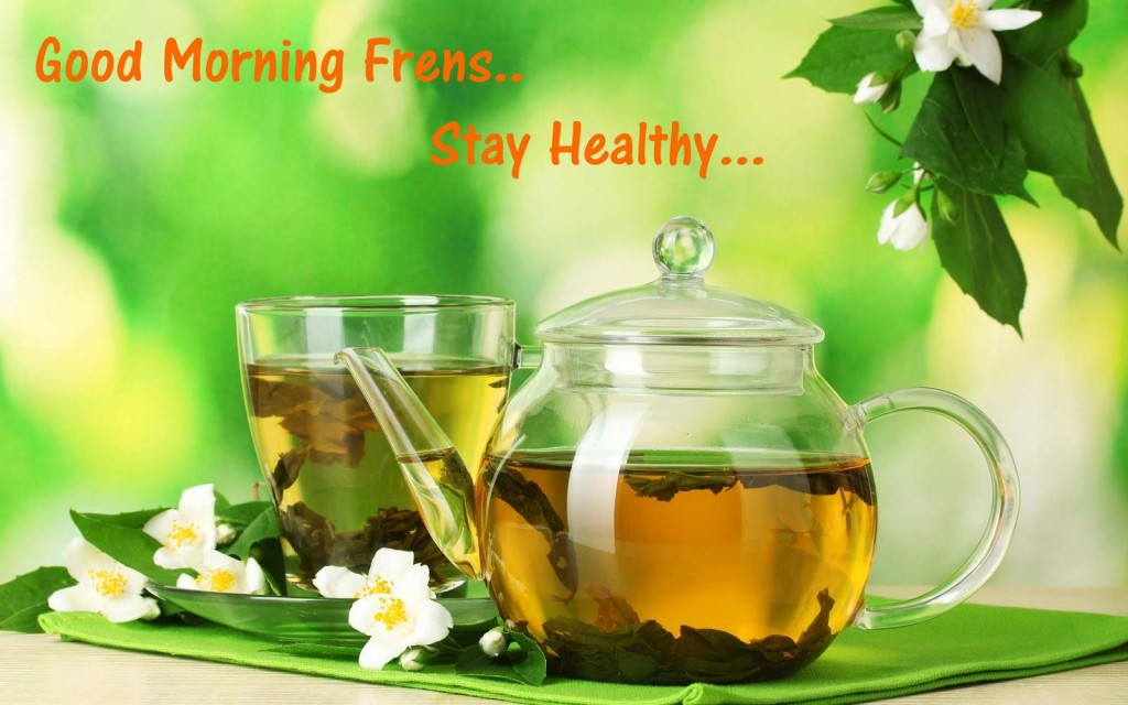 Make your Morning a healthy Good Morning With Green Tea Pictures