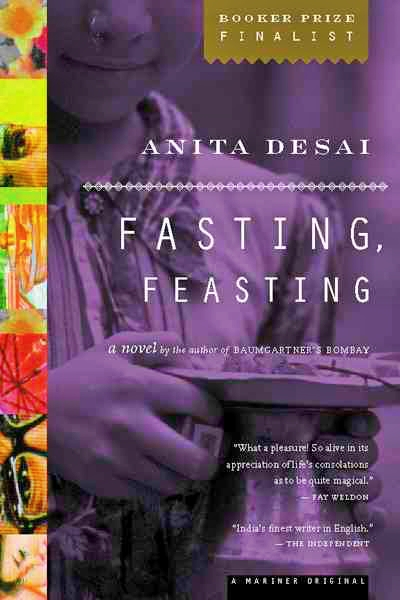 Fasting feasting by Anita Desai