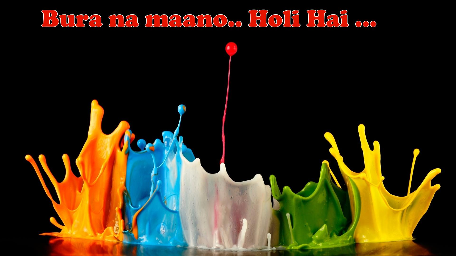 Bura na mano Holi Hain Wallpaper Download Free