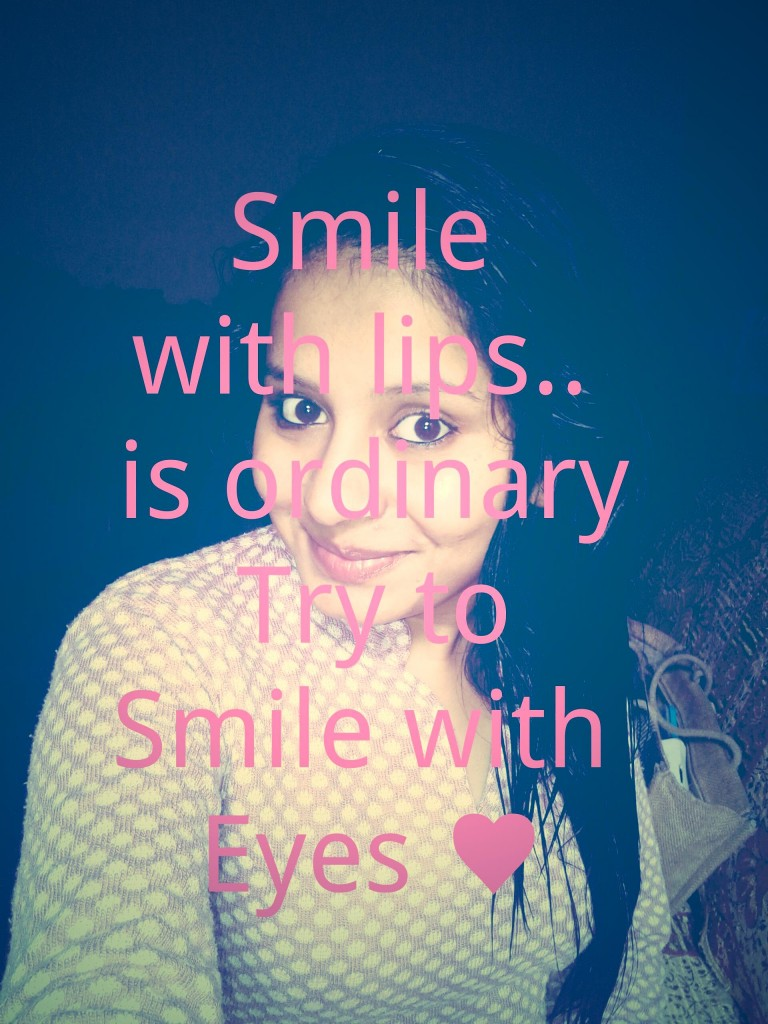 Smile with Lips is Ordinary Quotes, Beautiful eyes