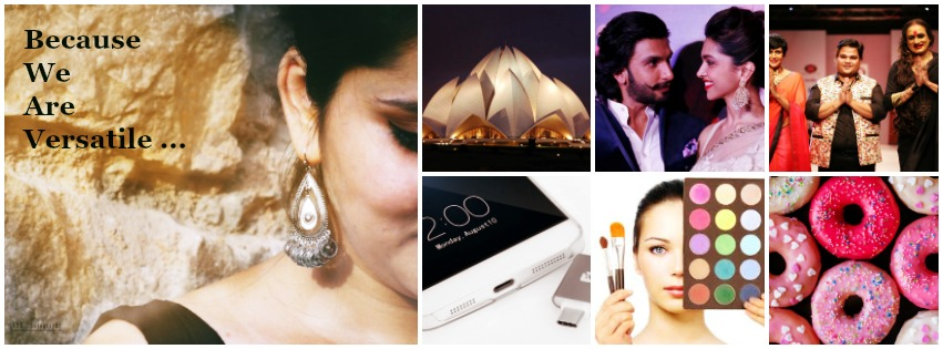Best Indian blog for Fashion, Travel, Food, Bollywood, Technology, Entertainment, Relationships