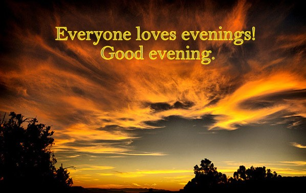 Evening wallpaper with Quotes