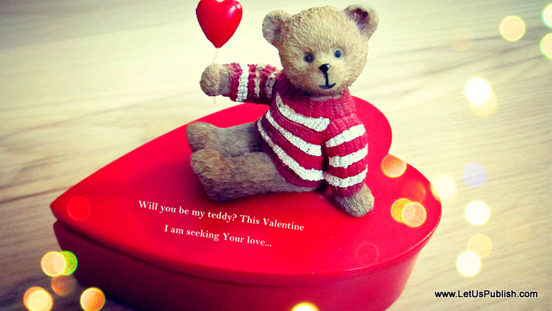Romantic Quotes Images for Valentine, Will you be my Teddy?