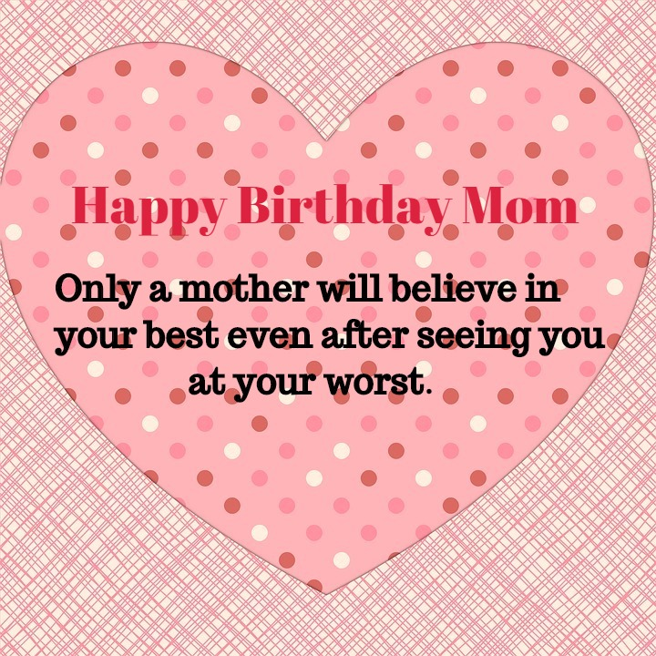 Happy Birthday Mom Wishes and Quotes - Let Us Publish