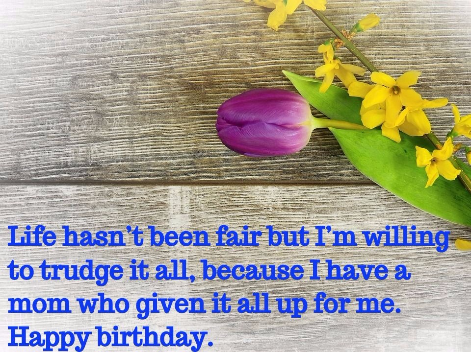 Happy Birthday Mom Wishes And Quotes Let Us Publish